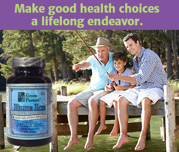 """A boy, his father & grandfather are fishing and a bottle of Green Pastures Fermented Cod Liver Oil Capsules is on the left hand side with the words """"Make good health choices a lifelong endeavor."""" are at the top of the picture."""